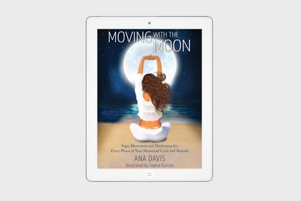 'Moving with the Moon' (E-Book) by Ana Davis
